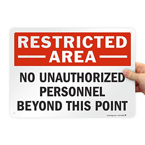 """SmartSign - S-0062-AL-14 """"Restricted Area - No Unauthorized Personnel Beyond This Point"""" Sign   10"""" x 14"""" Aluminum Black/Red on White"""