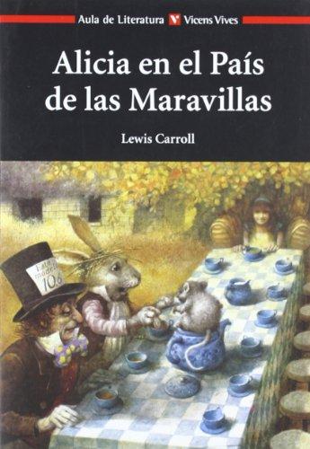 Alicia En El Pais De Las Maravillas N/e (Aula de Literatura) - 9788468200392