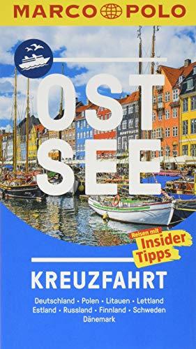 MARCO POLO Reiseführer Ostsee Kreuzfahrt: Der perfekte Begleiter für die Ostsee-Kreuzfahrt mit Insider-Tipps und zwei Falt