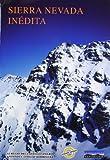 Sierra Nevada inedita