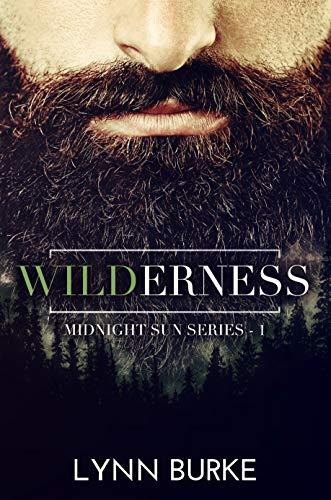 Wilderness (Midnight Sun Series 1) by [Lynn Burke]