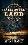 Halloween Land: A Coming of Age Novella