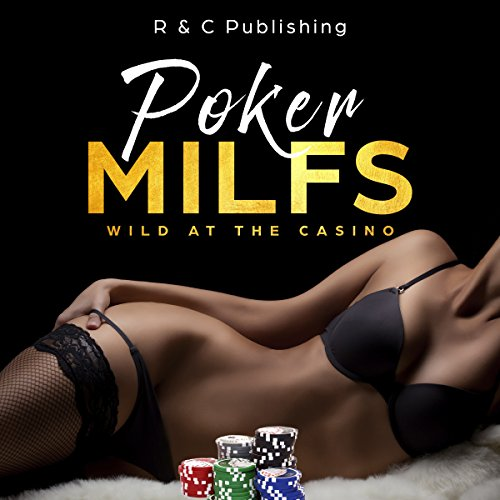 Poker MILFs - Wild At The Casino audiobook cover art