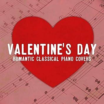 Valentine's Day: Romantic Classical Piano Covers