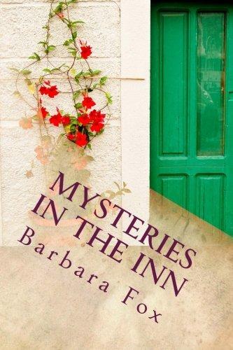 Book: Mysteries In The Inn (Murder In the Inn) (Volume 4) by Barbara Fox