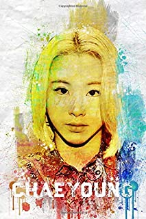 "Chaeyoung: Twice Member Color Splatter Art 100 Page 6 x 9"" Blank Lined Notebook Kpop Once Merch Journal Book"