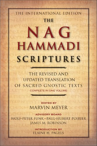 The Nag Hammadi Scriptures: The Revised and Updated Translation of Sacred Gnostic Texts Complete in One Volume (English Edition)