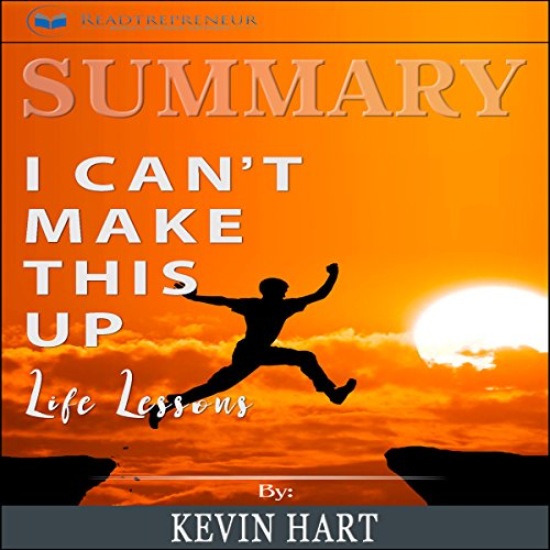 Summary: I Can't Make This Up: Life Lessons                   By:                                                                                                                                 Readtrepreneur Publishing                               Narrated by:                                                                                                                                 Richard Peterson                      Length: 1 hr and 22 mins     15 ratings     Overall 5.0