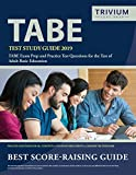 TABE Test Study Guide 2019: TABE Exam Prep and Practice Test Questions for the Test of Adult Basic Education
