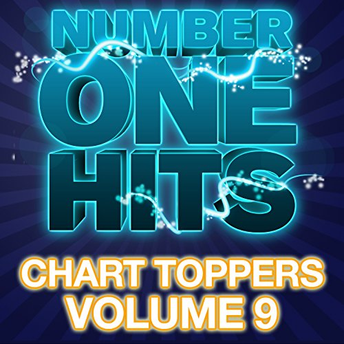 Number One Hits: Chart Toppers Vol. 9 [Explicit]