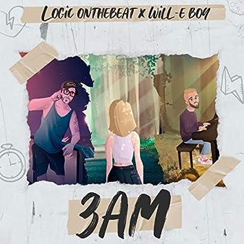 3 AM (feat. Will-E Boy)