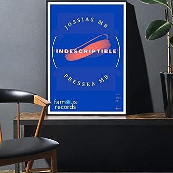 Indescriptible (feat. Pressea MB)