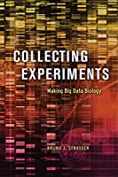 Collecting Experiments: Making Big Data Biology