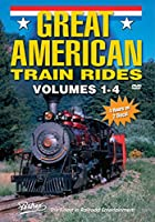Great American Train Rides, Volumes 1, 2, 3, 4