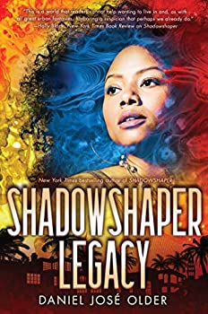 Shadowshaper Legacy by Daniel José Older science fiction and fantasy book and audiobook reviews