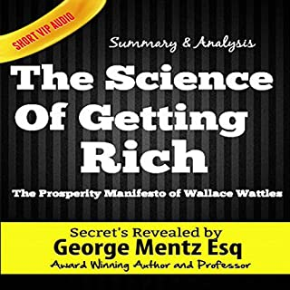 Summary and Analysis - The Science of Getting Rich: The Prosperity Manifesto of Wallace Wattles audiobook cover art