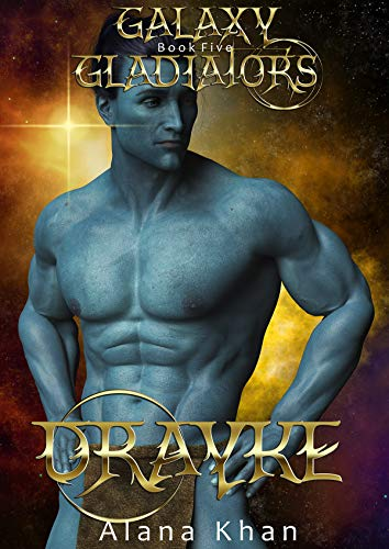 Drayke: Book Five in the Galaxy Gladiators Alien Abduction Romance Series (English Edition)