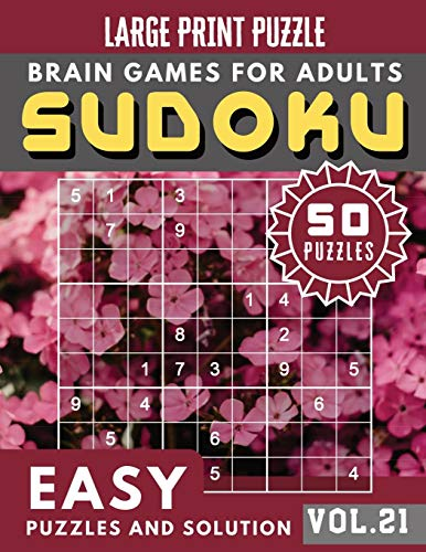 SUDOKU Easy Large Print: SUDOKU puzzle for memory Sudoku Quest for Adults & Seniors and Sudoku Solver (Sudoku Brain Games Puzzles Book Large Print Vol.21)
