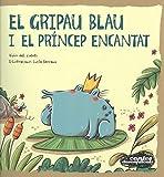 El gripau blau i el príncep encantat: 17 (Contes Desexplicats)
