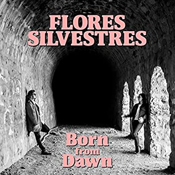 Born from Dawn