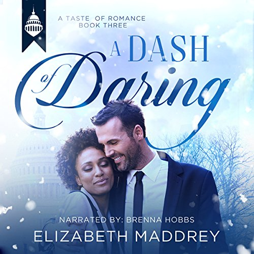 A Dash of Daring: Contemporary Christian Romance  audiobook cover art