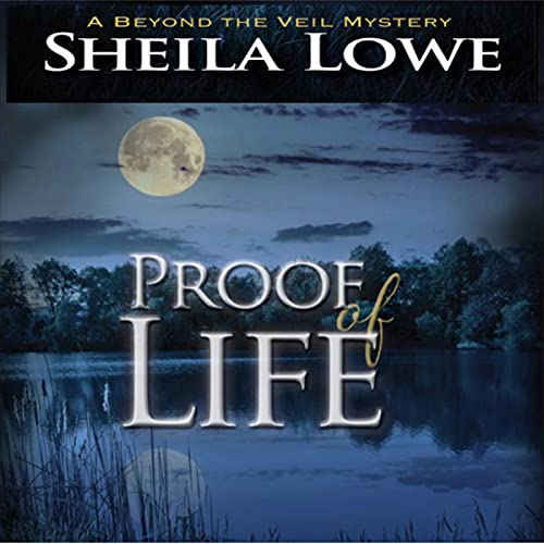 Proof of Life Audiobook By Sheila Lowe cover art