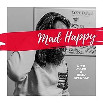 Mad Happy