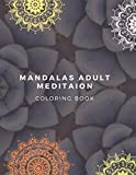 Mandalas Coloring Book For Adult Meditation: An Adult Coloring Pages For Meditation And Relaxation | 8.5x11 inches | 202 pages
