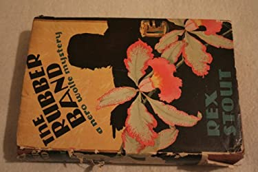 The Rubber Band A Nero Wolfe Mystery