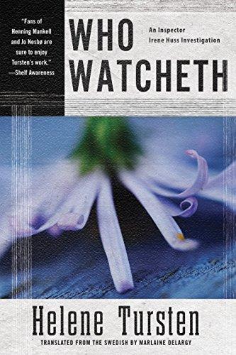 Image of Who Watcheth (An Irene Huss Investigation)