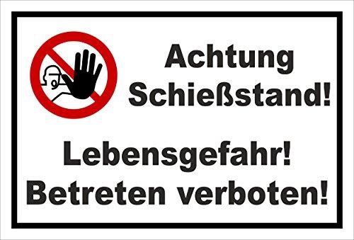 Schild - Achtung Schießstand! - Lebensgefahr! Betreten verboten! - entspr. DIN ISO 7010 / ASR A1.3 – 30x20cm mit Bohrlöchern | stabile 3mm Aluverbundplatte – S00356-021-A +++ 20 Varianten
