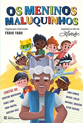 Os Meninos Maluquinhos (Portuguese Edition)