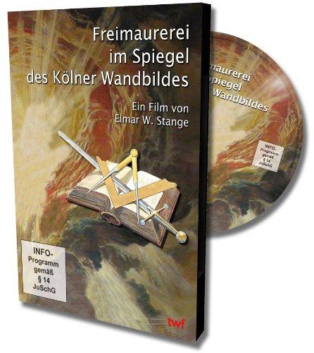 Freimaurerei im Spiegel des Kölner Wandbildes