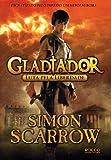 Luta Pela Liberdade - Volume 1. Coleção Gladiador (Em Portuguese do Brasil)