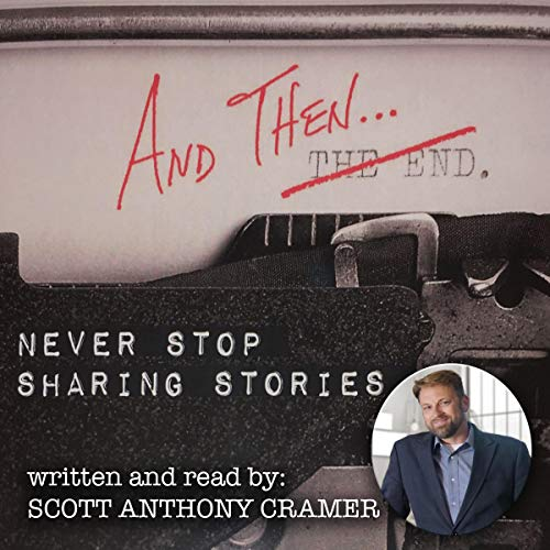 And Then...: Never Stop Sharing Stories audiobook cover art