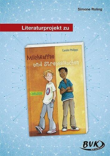 Literaturprojekt zu Milchkaffee und Streuselkuchen (3.-4. Klasse)