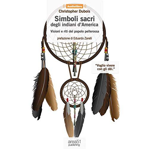 Simboli sacri degli indiani d'America [Sacred Symbols of Native Americans] audiobook cover art