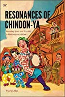Resonances of Chindon-ya: Sounding Space and Sociality in Contemporary Japan (Music / Culture)