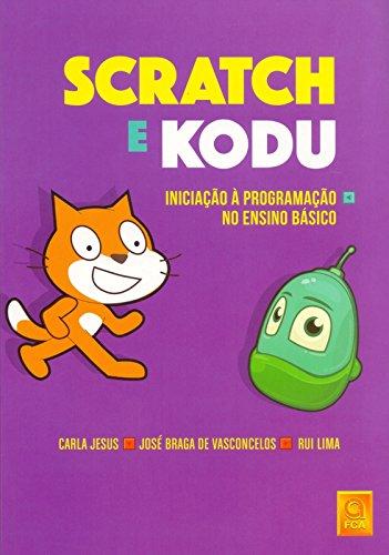 Scratch e Kodu. Iniciação à Programação no Ensino Básico