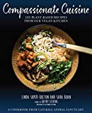 Image of Compassionate Cuisine: 125 Plant-Based Recipes from Our Vegan Kitchen