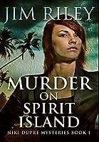 Murder on Spirit Island: Premium Hardcover Edition