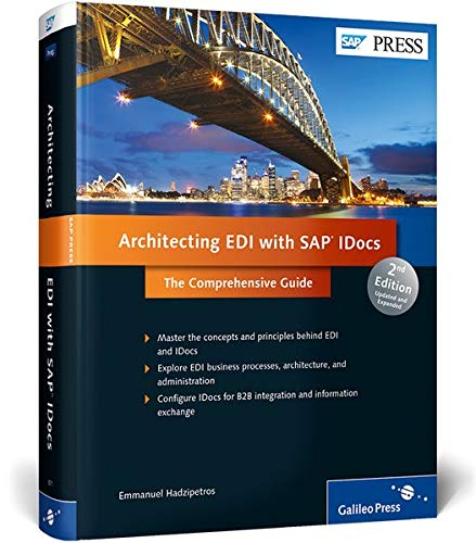 Architecting EDI with SAP IDocs: The Comprehensive Guide (SAP PRESS: englisch)