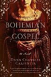 Bohemian Gospel (The Bohemian Trilogy) (Paperback)