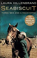 Seabiscuit: The True Story of Three Men and a Racehorse