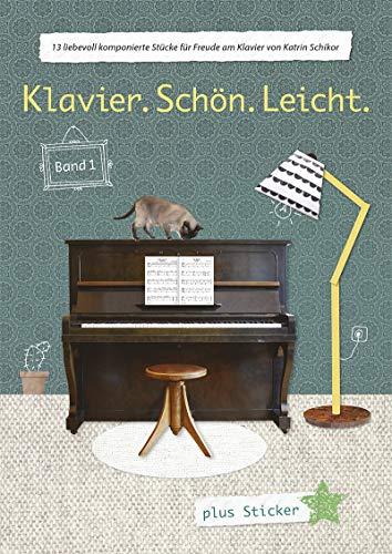 Klavier.Schön.Leicht. Band 1 Plus Sticker