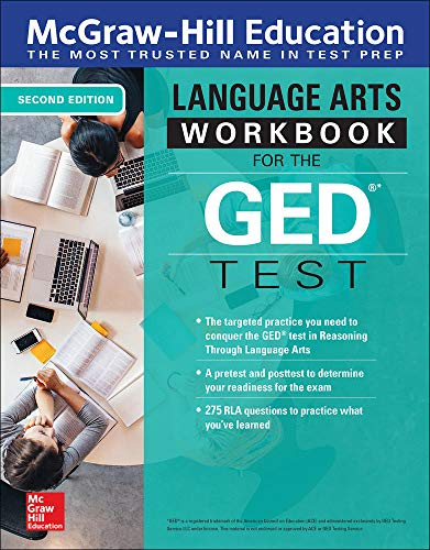McGraw-Hill Education Language Arts Workbook for the GED Test, Second Edition