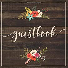 Guest Book: Rustic Wood and Country Flowers Event Guestbook with Space for Messages