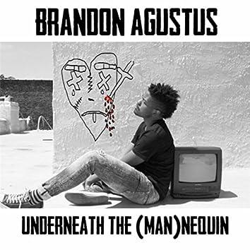 Underneath the (Man)nequin
