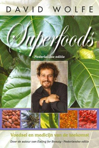 Superfoods: Voedsel en medicijn van de toekomst