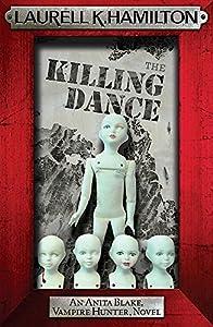 The Killing Dance by Laurell K. Hamilton (2010-01-01)